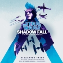 Shadow Fall (Star Wars) - eAudiobook