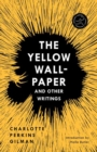 Yellow Wall-Paper and Other Writings,The - Book