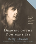 Drawing on The Dominant Eye - eBook