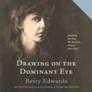Drawing on the Dominant Eye - eAudiobook