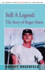Still a Legend : The Story of Roger Maris - Book