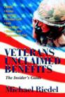 Veterans Unclaimed Benefits : The Insider's Guide - Book