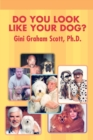 Do You Look Like Your Dog? - Book