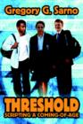 Threshold : Scripting a Coming-Of-Age - Book