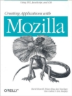 Creating Applications with Mozilla - Book