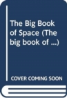 The Big Book of Space - Book