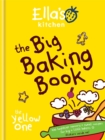 Ella's Kitchen: The Big Baking Book - Book