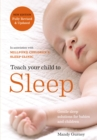 Teach Your Child to Sleep : Gentle sleep solutions for babies and children - eBook