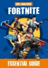 100% Unofficial Fortnite Essential Guide - Book