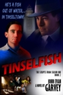 Tinselfish : The Scripts from Season One, Book 2 - Book