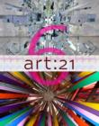 art: 21 : Art in the Twenty-First Century 6 - Book