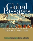 Global Passages : Sources in World History Since 1500 Volume II - Book
