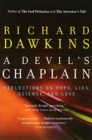 A Devil's Chaplain : Reflections on Hope, Lies, Science, and Love - Book