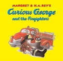 Curious George and the Firefighters (CANCELED) - Book