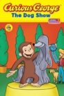 Curious George the Dog Show (CGTV Reader) - Book
