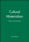 Cultural Materialism : Theory and Practice - Book