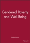 Gendered Poverty and Well-being - Book