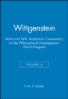 Wittgenstein : Mind and Will: Volume 4 of an Analytical Commentary on the Philosophical Investigations Part II: Exegesis 428-693 - Book