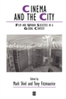 Cinema and the City : Film and Urban Societies in a Global Context - Book