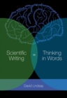 Scientific Writing = Thinking in Words : Thinking in Words - Book