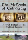 The McLeods of Culnacraig : A brief history of the McLeod family - Book