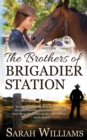 The Brothers of Brigadier Station - Book
