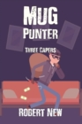 Mug Punter : Three Capers - Book