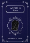 A Study in Silver - Book