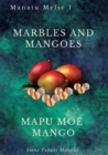 Marbles and Mangoes. Mapu Moe Mango - Book