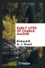 Early Lives of Charlemagne - Book