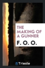 The making of a gunner - Book