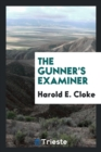 The gunner's examiner - Book