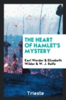 The Heart of Hamlet's Mystery - Book