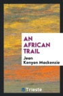 An African Trail - Book