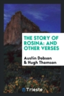 The Story of Rosina : And Other Verses - Book