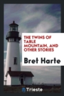 The Twins of Table Mountain, and Other Stories - Book