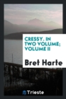 Cressy. in Two Volume; Volume II - Book