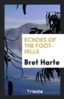 Echoes of the Foot-Hills - Book