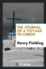 The Journal of a Voyage to Lisbon - Book