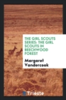 The Girl Scouts Series : The Girl Scouts in Beechwood Forest - Book