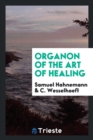 Organon of the Art of Healing - Book