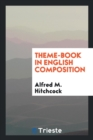 Theme-Book in English Composition - Book