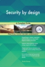 Security by Design : A Complete Guide - Book