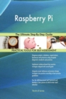 Raspberry Pi : The Ultimate Step-By-Step Guide - Book