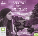Mixing with Murder - Book