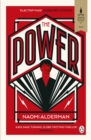 The Power : WINNER OF THE 2017 BAILEYS WOMEN'S PRIZE FOR FICTION - eBook