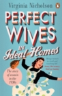 Perfect Wives in Ideal Homes : The Story of Women in the 1950s - Book
