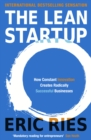 The Lean Startup : How Constant Innovation Creates Radically Successful Businesses - eBook
