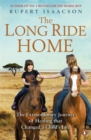 The Long Ride Home : The Extraordinary Journey of Healing that Changed a Child's Life - Book