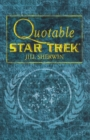 "Quotable ""Star Trek"" - Book"